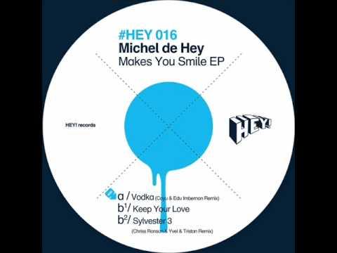 Michel de Hey - Sylvester 3 (Chriss Ronson & Yvel & Tristan Remix) HEY016 precview