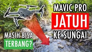 Video Mavic Pro Crash into River, is it really Waterproof? MP3, 3GP, MP4, WEBM, AVI, FLV Februari 2018
