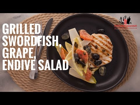 Sun World Grilled Swordfish, Grape, Endive Salad | Everyday Gourmet S6 E19