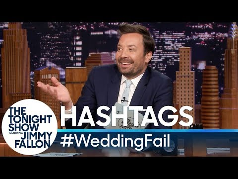 Hashtags  WeddingFail