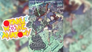 Nonton Little Witch Academia  The Enchanted Parade Review   Otaku Movie Anatomy Film Subtitle Indonesia Streaming Movie Download