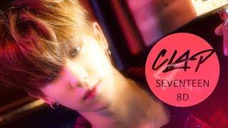 Video SEVENTEEN (세븐틴) - CLAP (박수) [8D USE HEADPHONE] 🎧 MP3, 3GP, MP4, WEBM, AVI, FLV Maret 2018