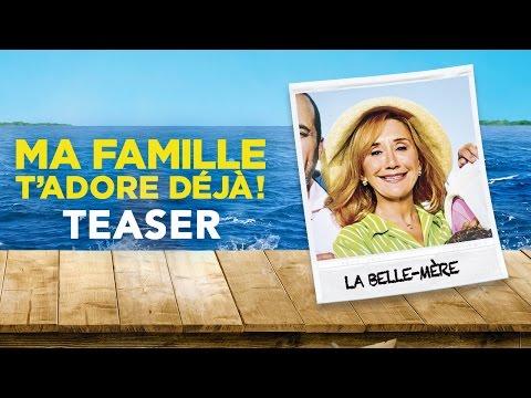 """Ma Famille T'Adore Déjà - Teaser """"La Belle-Mère"""""""