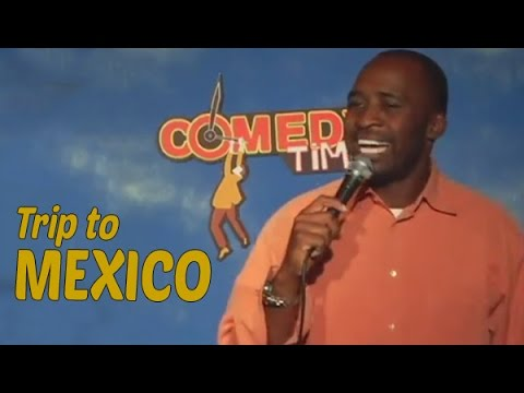 Trip to Mexico! - Comedy Time