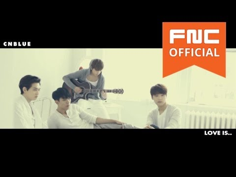 CNBLUE 5th Mini Album [Can't Stop] Love Is···TEASER