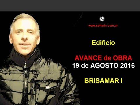 Edificio BRISAMAR I - Avance de Obra 19 de Agosto 2016 (видео)