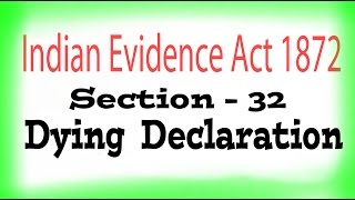Indian Evidence Act, 1872 : : Section - 32