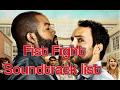 Fist Fight Soundtrack list