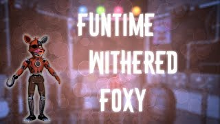 ▷Deviantart- http://133alexander.deviantart.com ▷Subscribe!!!https://www.youtube.com/channel/UCHqJ... ▷Funtime Withered Foxy-http://133alexander.deviantart.com/art/funtime-Withered-Foxy-693870048?ga_submit_new=10%3A1500625897
