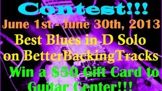 Best Blues In D Solo On BetterBackingTracks Contest