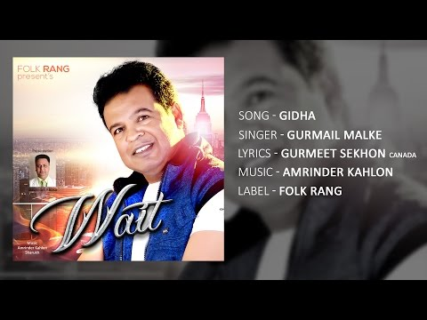 Brand New Punjabi Songs 2015 | Gurmail Malke | Gidha | Audio Latest Punjabi Songs 2015