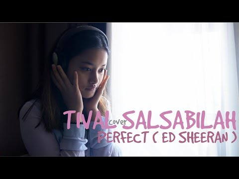 TIVAL SALSABILAH  - PERFECT | Ed Sheeran ( Cover )
