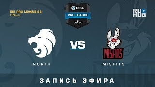 North vs Misfits - ESL Pro League Finals - de_cobblestone [GotMint, SleepSomeWhile]