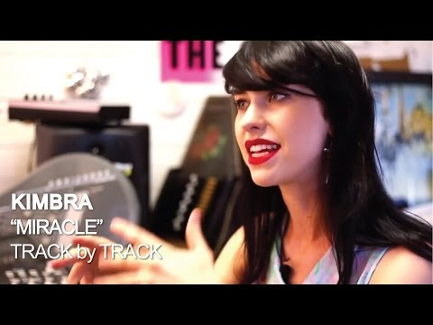 Kimbra - Miracle [Track by Track]