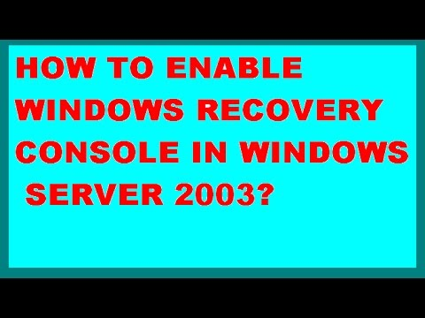How to enable Recovery Console in Windows Server 2003?
