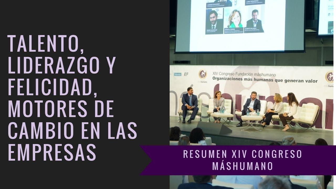 02/10/2017.Resumen XIV #Congresomáshumano