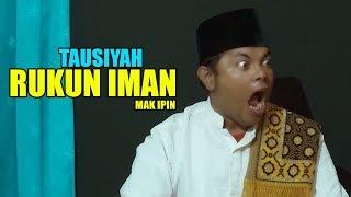 Video MAK IPIN _ RUKUN IMAN MP3, 3GP, MP4, WEBM, AVI, FLV November 2018