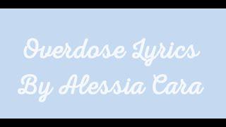 "Video ""Overdose"" by Alessia Cara Lyrics MP3, 3GP, MP4, WEBM, AVI, FLV Juni 2018"
