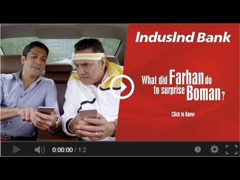 IndusInd Bank-IndusInd Bank - Fingerprint Banking TVC featuring Farhan & Boman