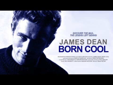 JAMES DEAN: BORN COOL (2002) - a documentary by Denn Pietro & Denver Rochon