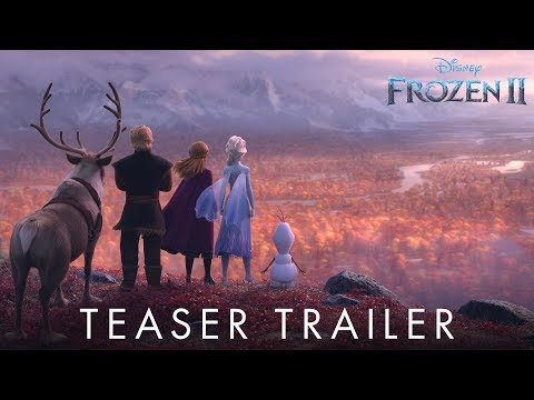 The First Trailer for Frozen 2