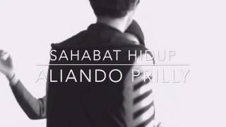 Video SAHABAT HIDUP - Aliando Syarief Dan Prilly Latuconsina MP3, 3GP, MP4, WEBM, AVI, FLV Juli 2018