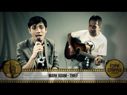 MARK ADAM - Thief / Pencuri