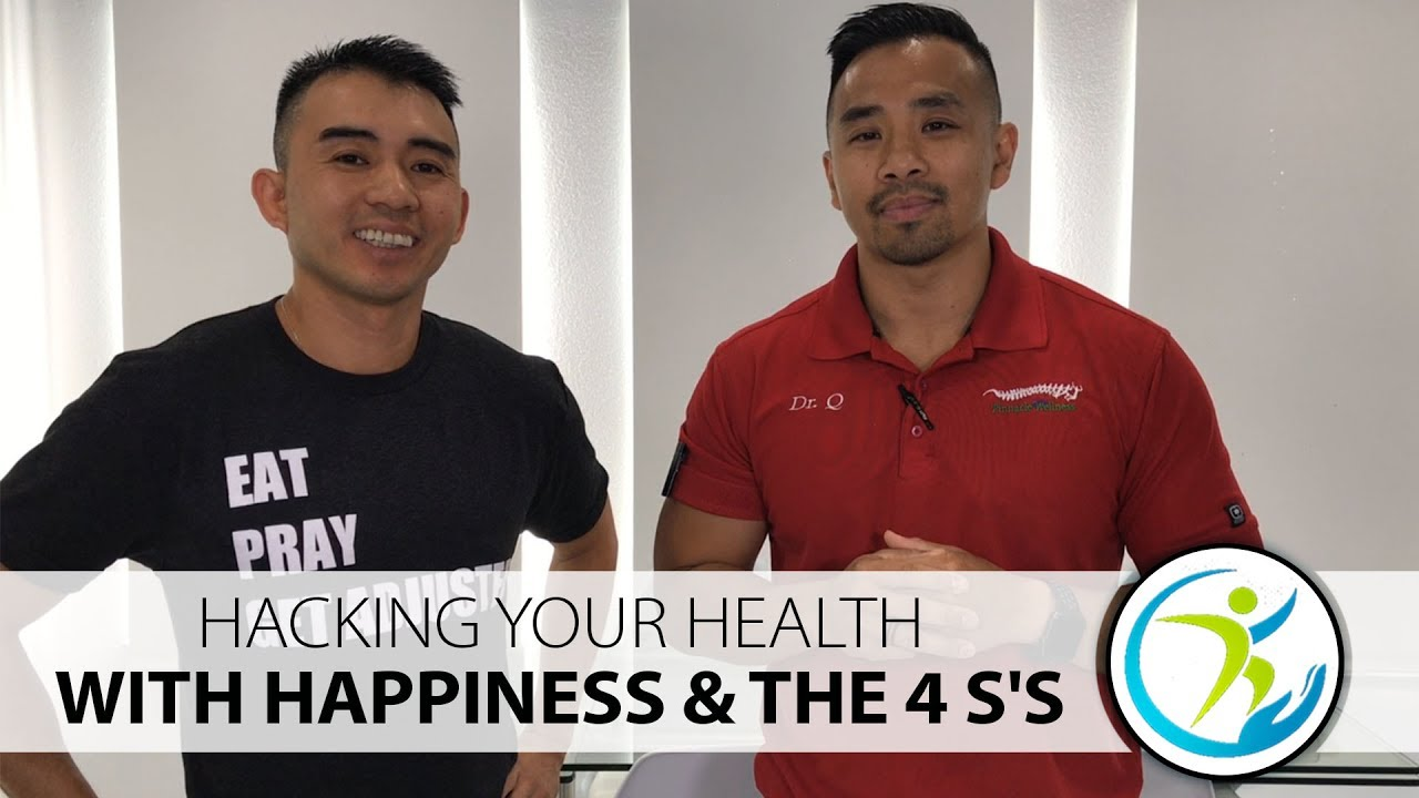 Hacking Your Health With Happiness & the 4 S's
