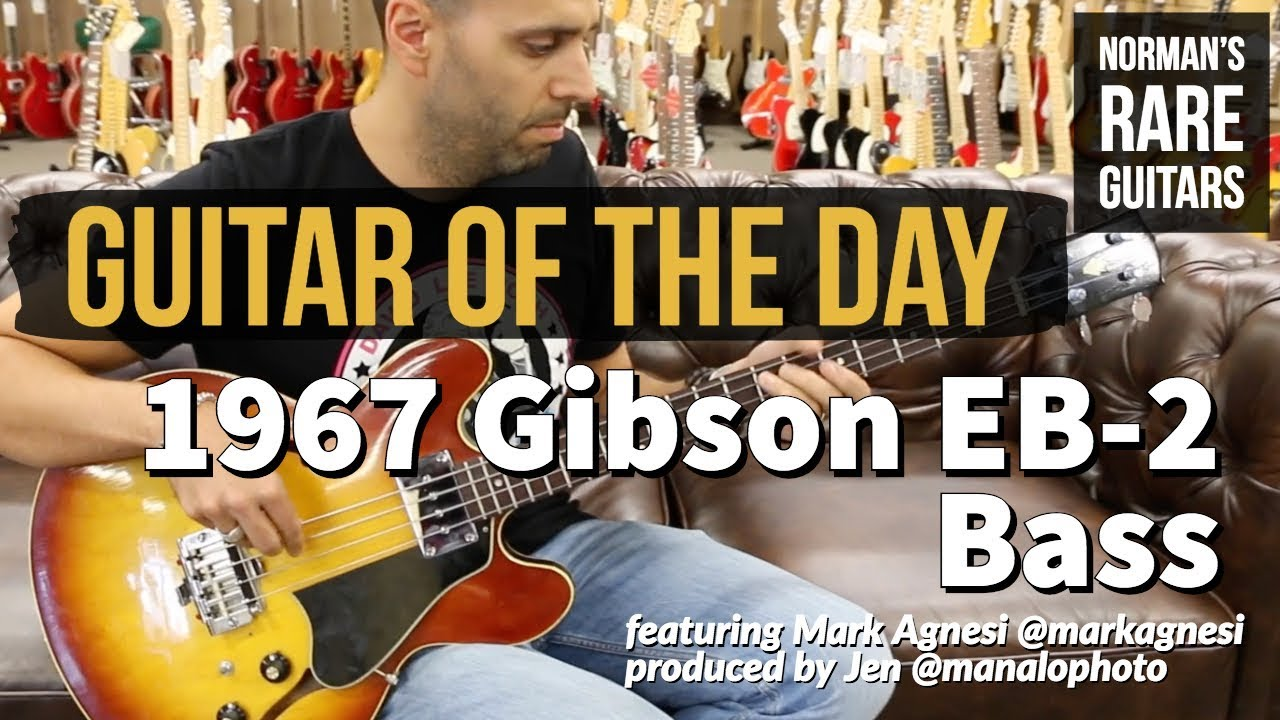 Guitar of the Day: 1967 Gibson EB-2 Bass | Norman's Rare Guitars