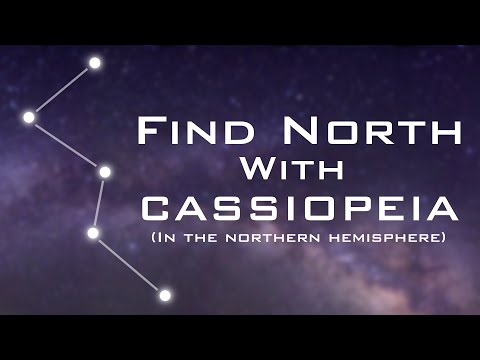 Find North with the Stars – Cassiopeia – Celestial Navigation (Northern Hemisphere)