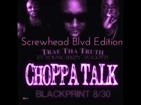Trae Tha Truth feat. Young Jeezy & Yo Gotti  - Choppa Talk