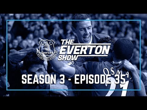Video: THE EVERTON SHOW: SEASON 3, EPISODE 35 - DAVID WEIR