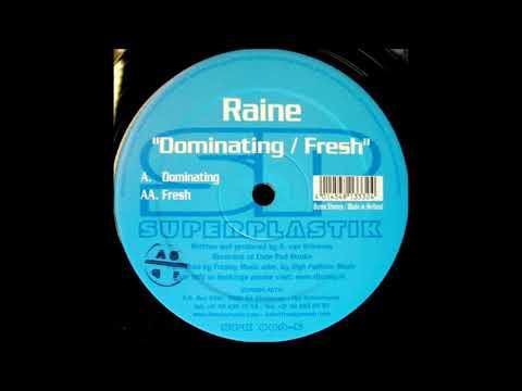 Raine - Dominating (Original Mix) -2005-