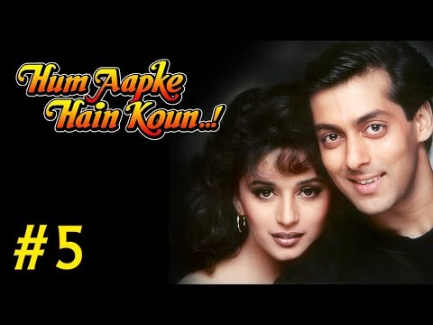 Hum Aapke Hain Koun Full Movie | (Part 5/17) | Salman Khan, Madhuri | Full Length Hindi Movie