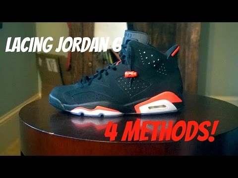 Air jordan 6 Lacing tutorial/ 4 methods
