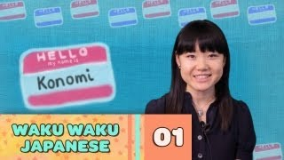 Video Waku Waku Japanese - Language Lesson 1: Meeting People MP3, 3GP, MP4, WEBM, AVI, FLV Agustus 2017