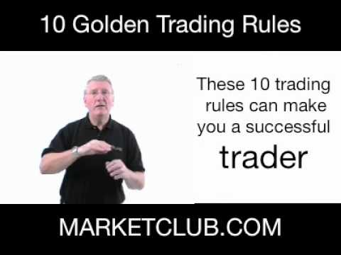 10 Golden Trading Rules Revisited