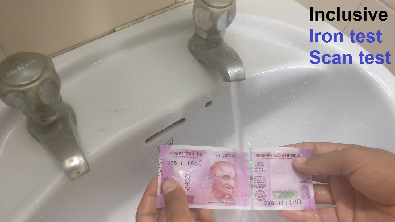 3 Tests on Rs. 2000 Note Water Test Scan Test Press Test