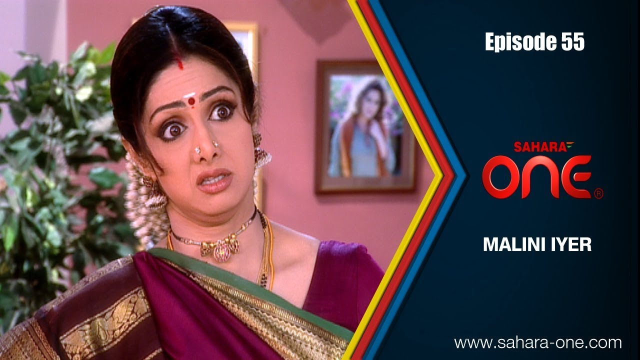 MALINI IYER || EPISODE -55 || SAHARA ONE || COMEDY HINDI TV SHOW||