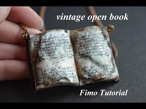 polymer clay open vintage/old book Fimo tutorial antikes buch античная книга из полимерной глины
