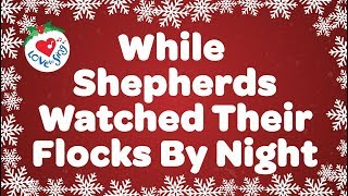 Download Lagu While Shepherds Watched Their Flocks By Night with Lyrics | Christmas Carol & Song Mp3