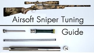 How to Upgrade an Airsoft Sniper - Tuning Guide