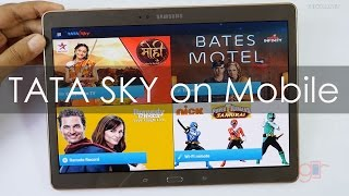 Watch Tata Sky On Your Mobiles & Tablets