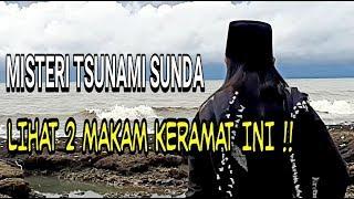 Video Menguak Misteri TSUNAMI SUNDA Makam KERAMAT Waliyulloh Yang Lolos Dari Musibah Tsunami ! MP3, 3GP, MP4, WEBM, AVI, FLV Juni 2019