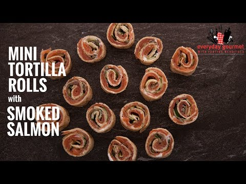 BULLA Mini Tortilla Rolls with Smoked Salmon | Everyday Gourmet S6 E11