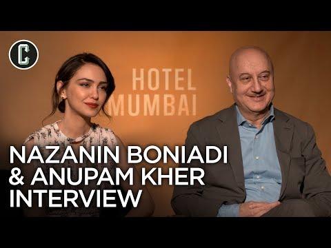 Hotel Mumbai: Anupam Kher and Nazanin Boniadi Interview