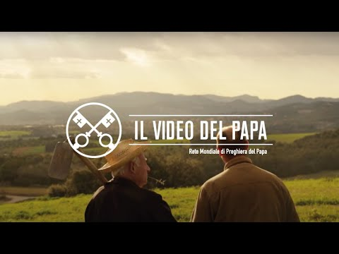 il video del papa di aprile: giusto compenso per agricoltori