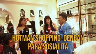 Video HOTMAN PARIS SHOW: Hotman Shopping Dengan Para Sosialita MP3, 3GP, MP4, WEBM, AVI, FLV Juni 2019