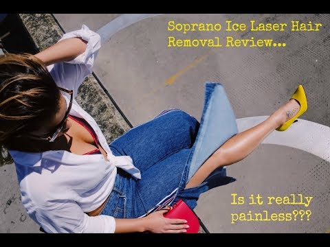 Laser Hair Removal... Can it really be painless? 'SOPRANO ICE' LASER REVIEW.