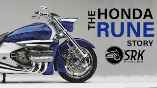 4. Honda Rune ...and everything about it: SRK Cycles